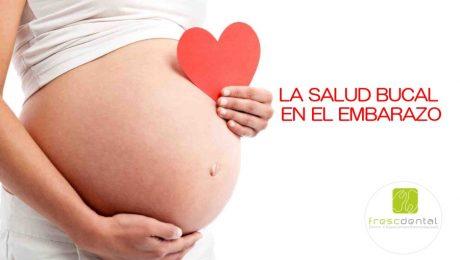 La salud bucal en el embarazo